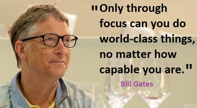 Bill Gates Quotes on Focus