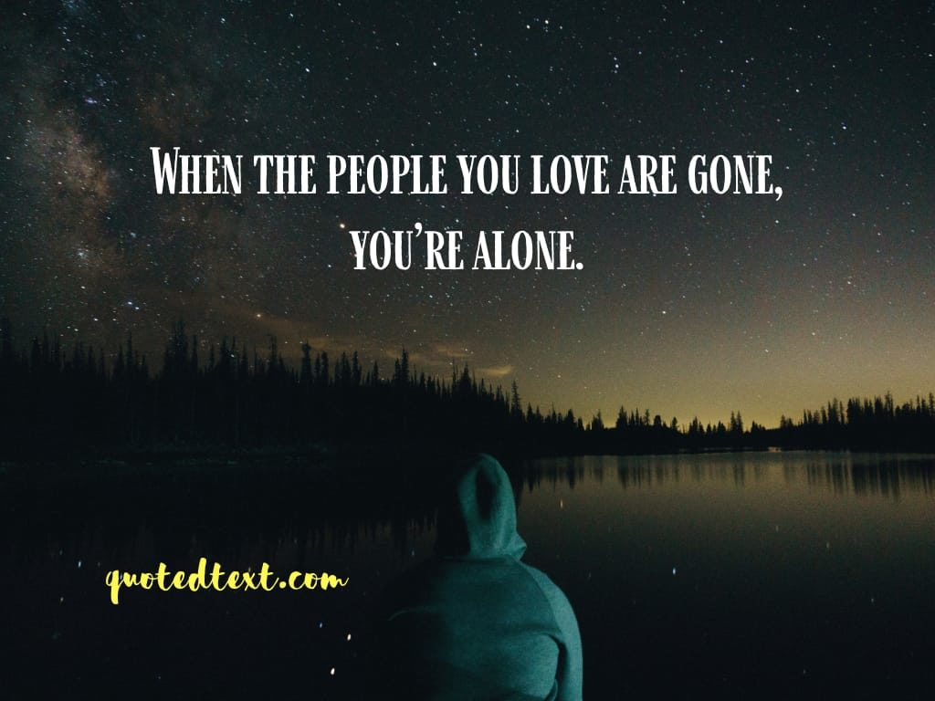 alone quotes on love life