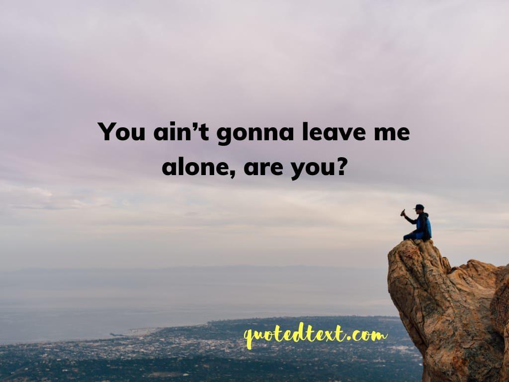 alone status on broken heart