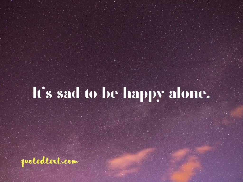 happy alone status