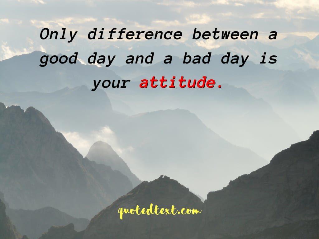 Good bad attitude