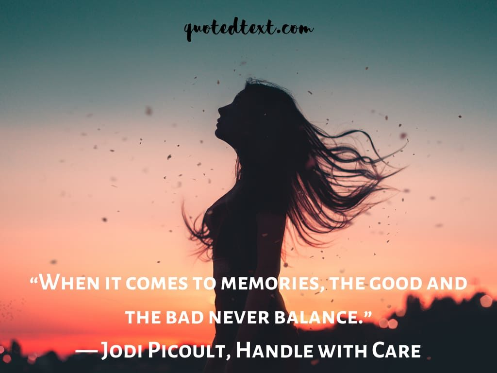 good and bad memories quotes