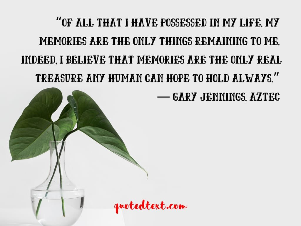 life memories quotes