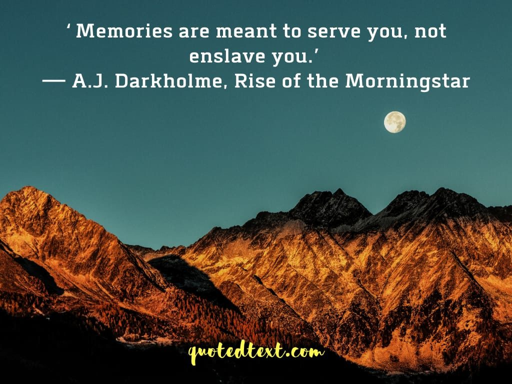 best and new memories quotes