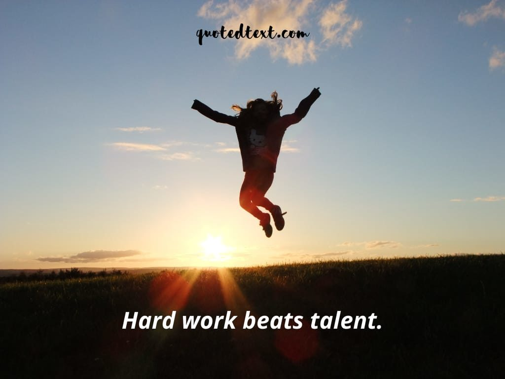 hard work beats talent status
