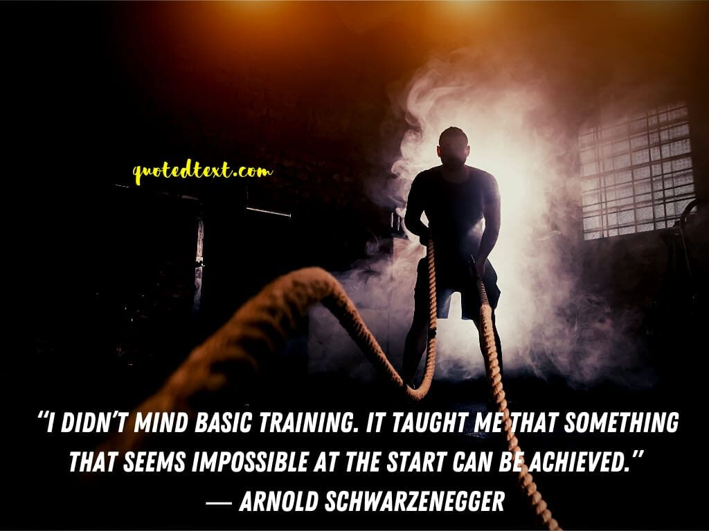 Arnold Schwarzenegger quotes training