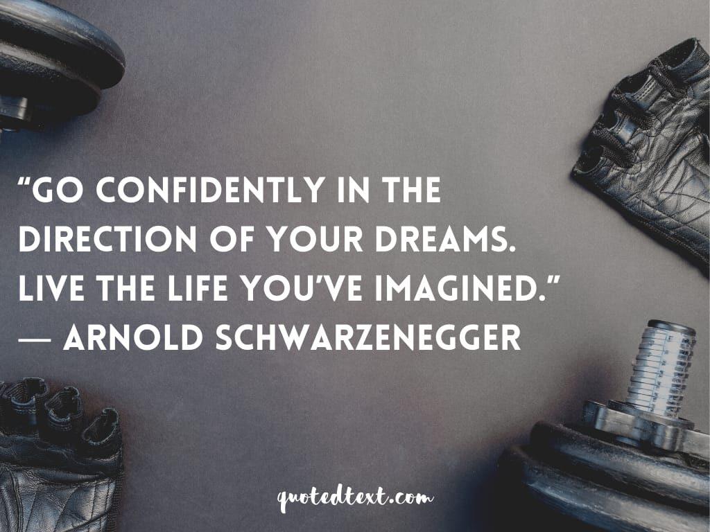 Arnold Schwarzenegger quotes on confidence