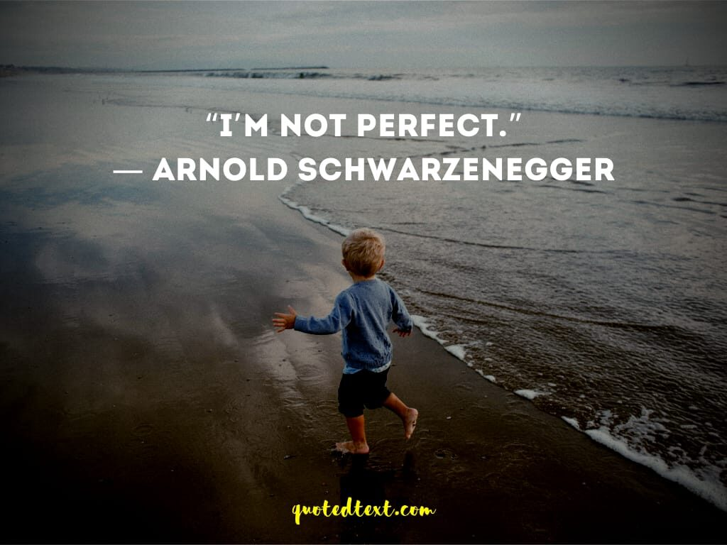 Real Arnold Schwarzenegger quotes