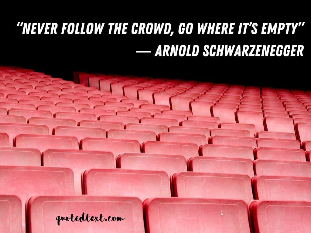 Arnold Schwarzenegger quotes best