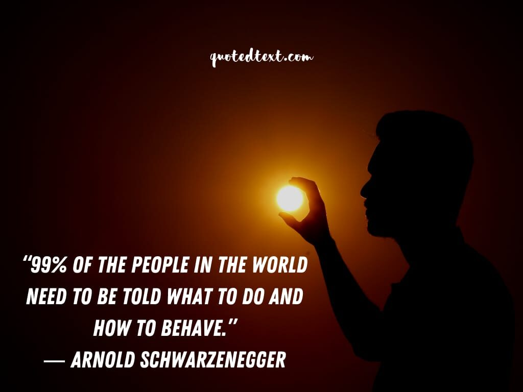 Arnold Schwarzenegger inspiring quotes