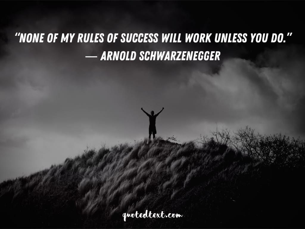 Arnold Schwarzenegger quotes on work