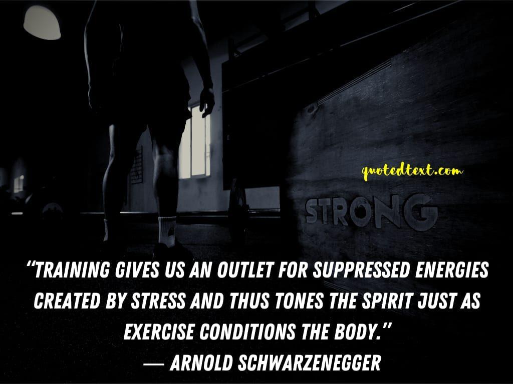 Best Arnold Schwarzenegger quotes