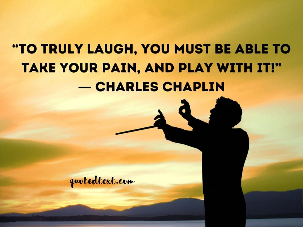 charlie chaplin quotes on laugh