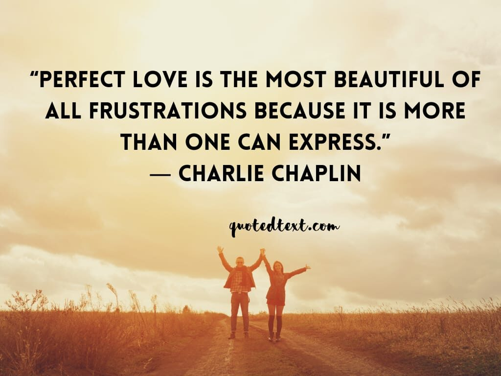charlie chaplin quotes on love