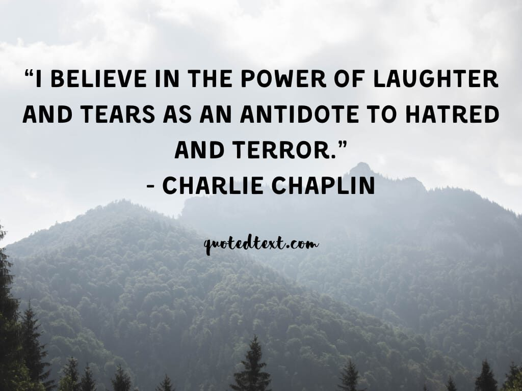 charlie chaplin quotes on laughter