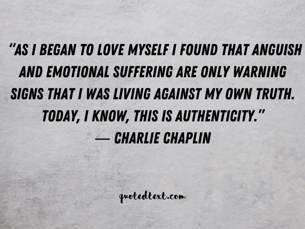 charlie chaplin quotes on self love