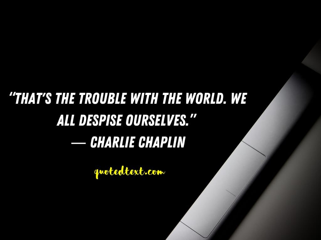 charlie chaplin quotes on rouble
