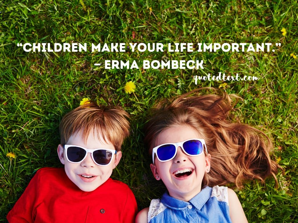 children quotes on life