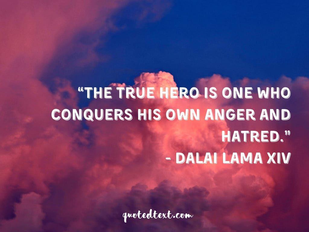 anger and hatred dalai lama quotes