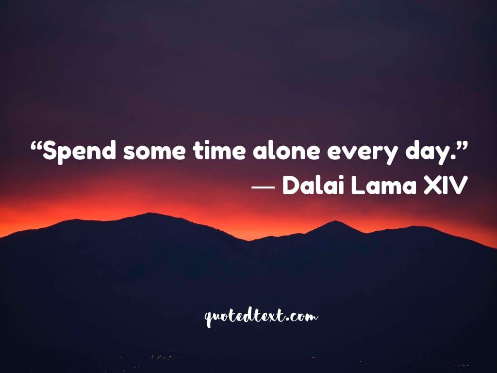 alone quotes by dalai lama