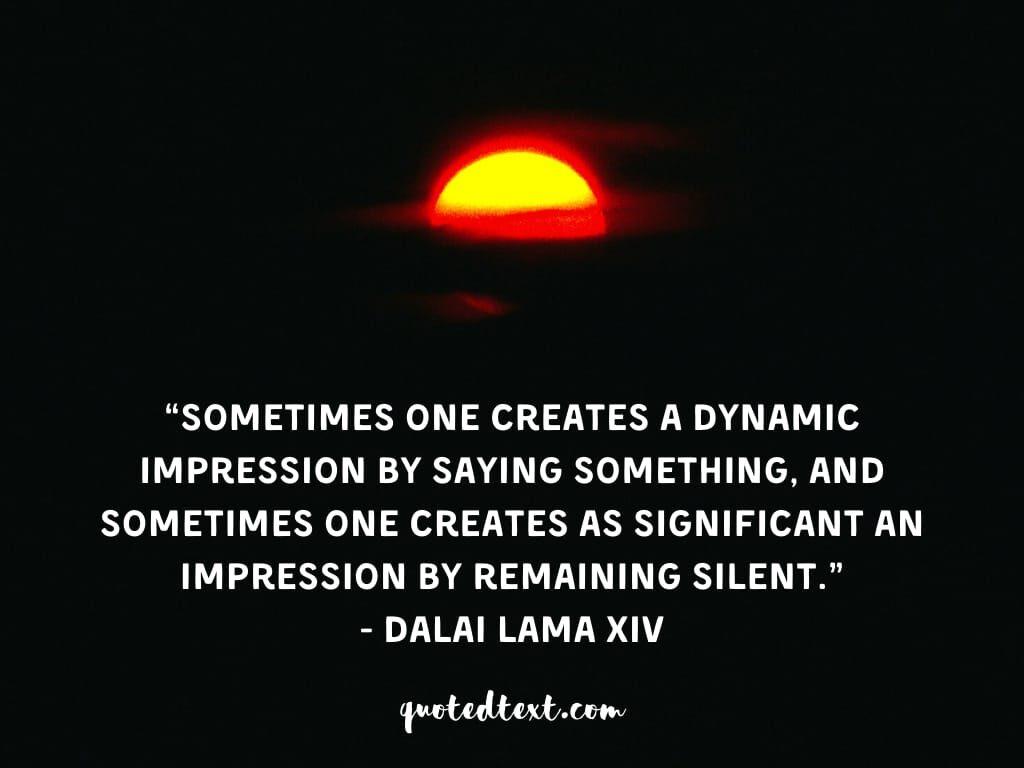 be silent quotes by dalai lama