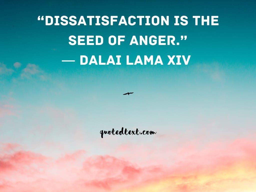 dissatisfaction dalai lama quotes