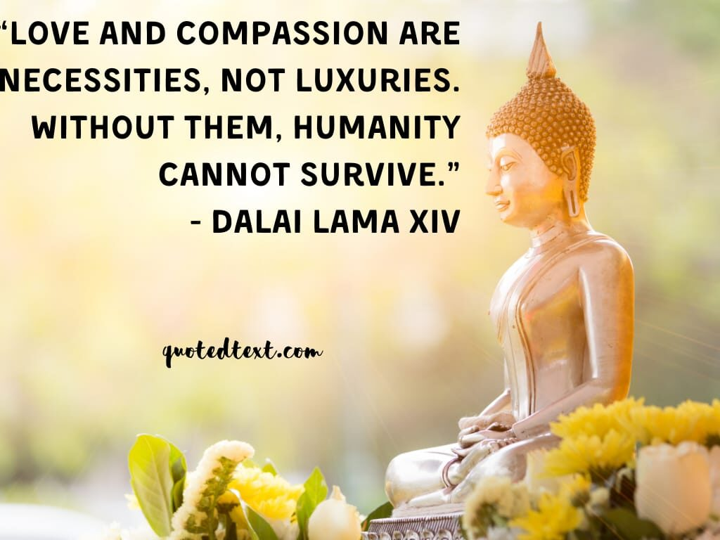 dalai lama quotes on love and compassion
