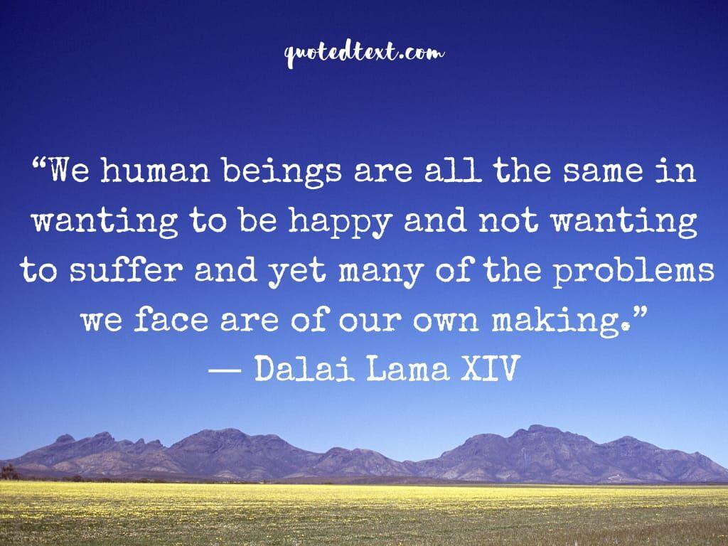 dalai lama quotes on human beings