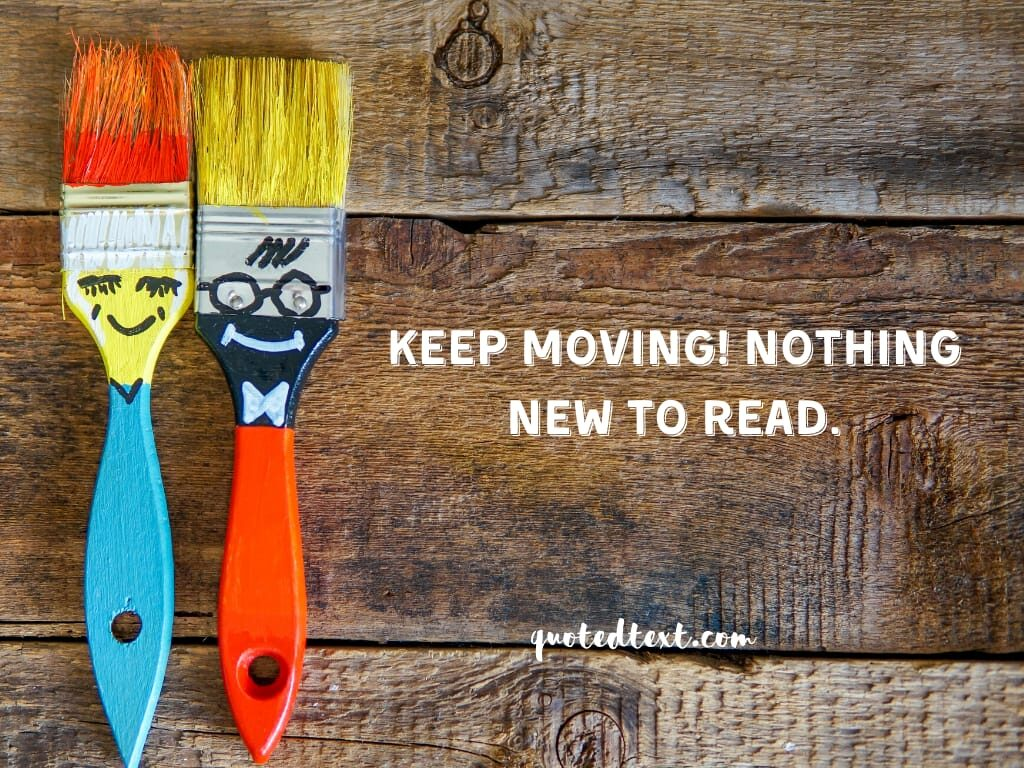 keep moving funny status
