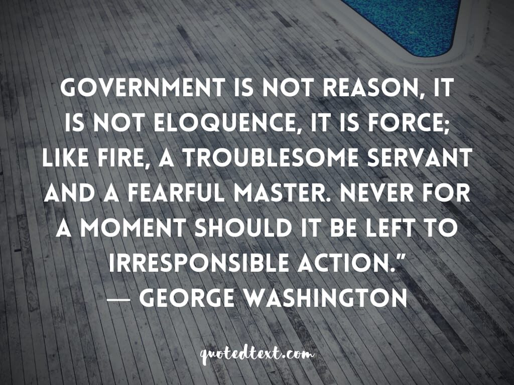 quotes on responsibility by george washington