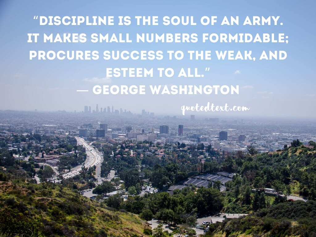 discipline quotes by george washington