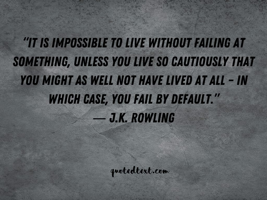J.K Rowling quotes on failing