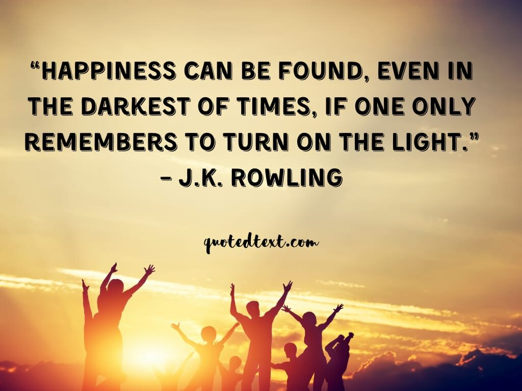 J.K Rowling quotes on happiness