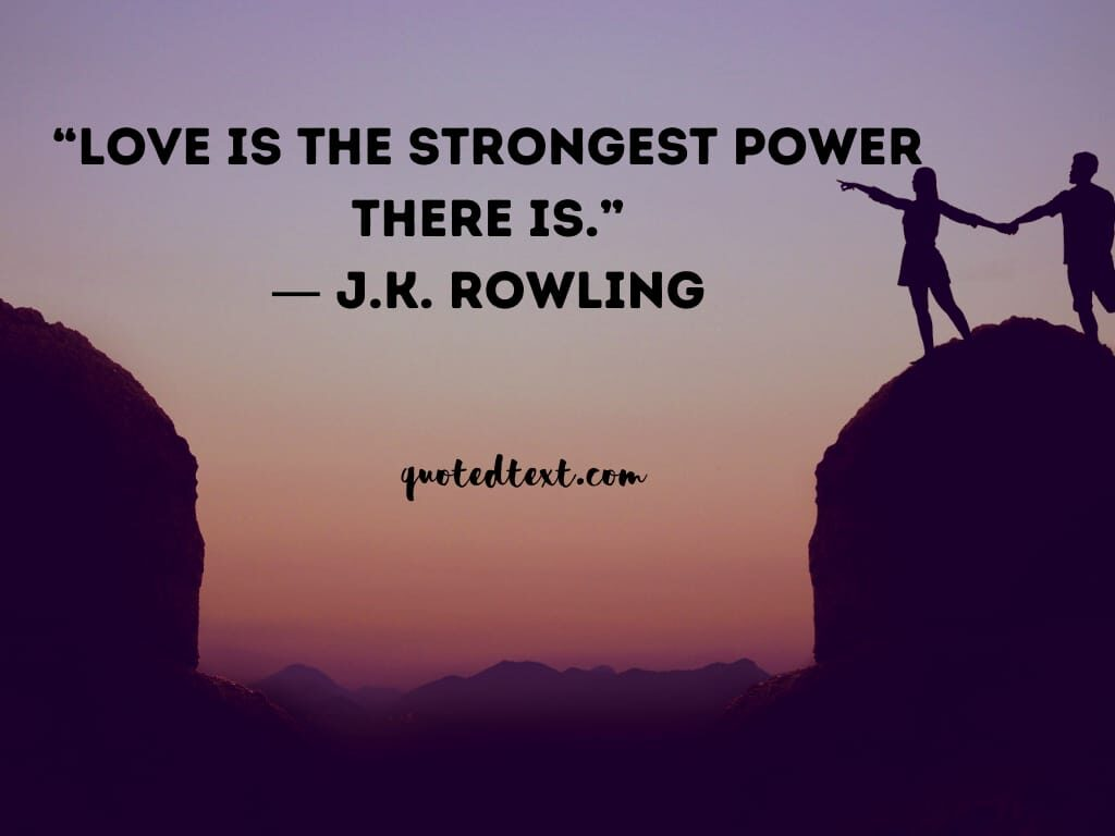 J.K Rowling quotes on love
