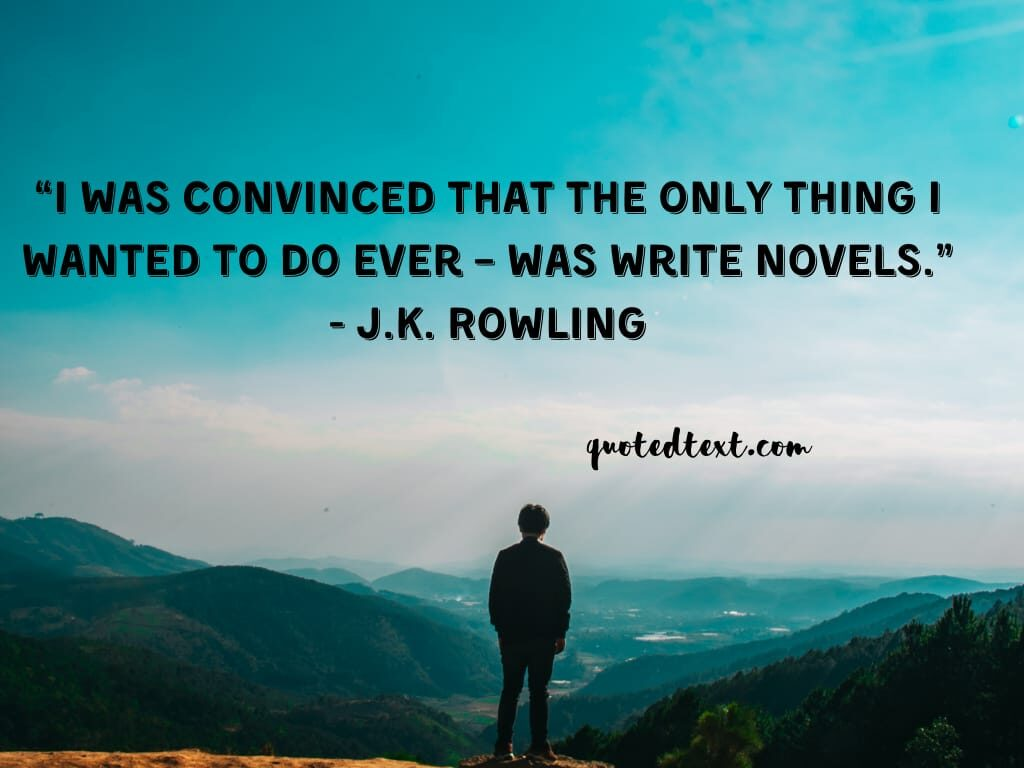 J.K Rowling quotes on novels