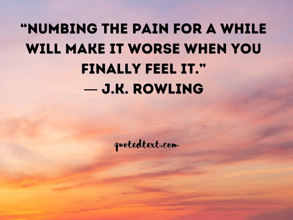 J.K Rowling quotes on pain