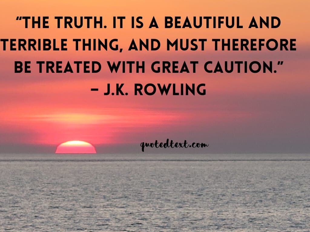J.K Rowling quotes on truth