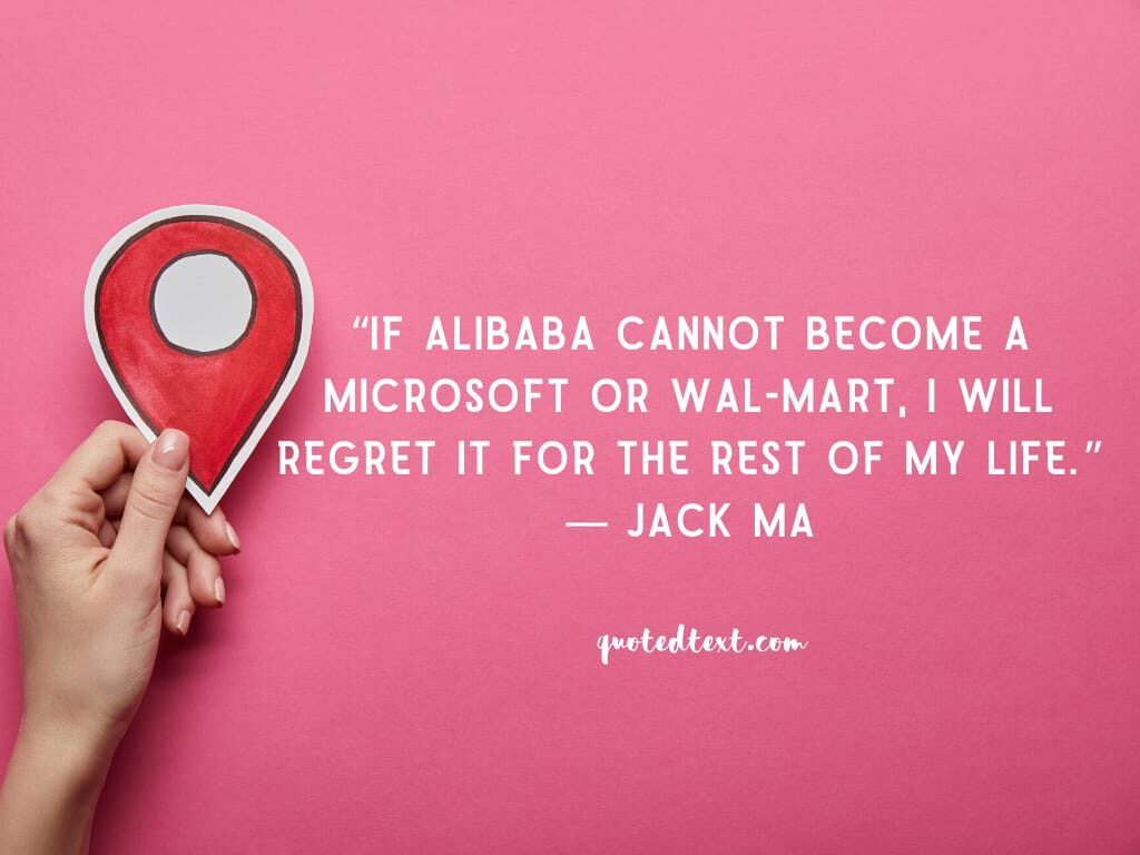 jack ma quotes on alibaba