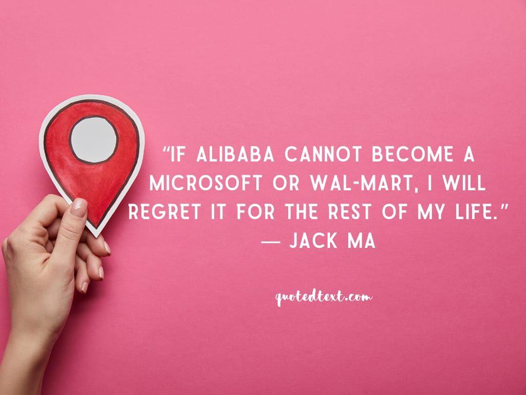 jack ma quotes on alibaba