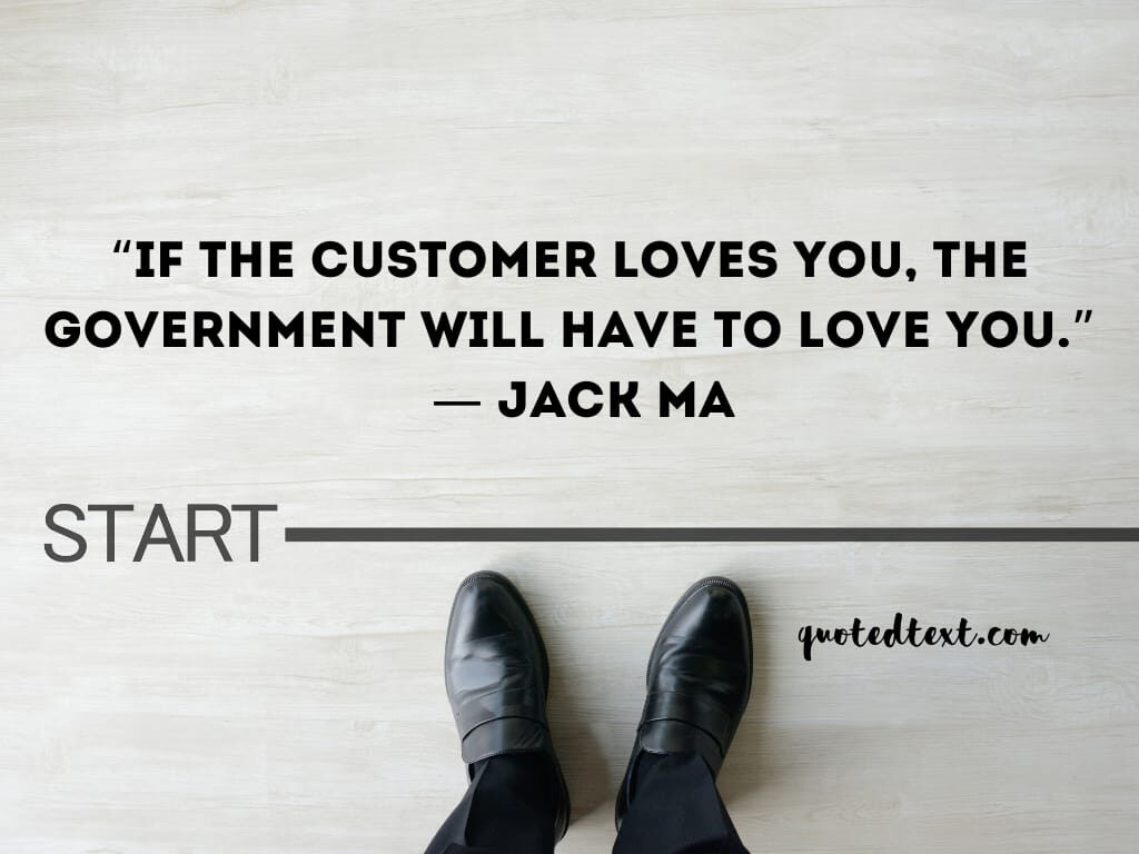 jack ma quotes on customer love