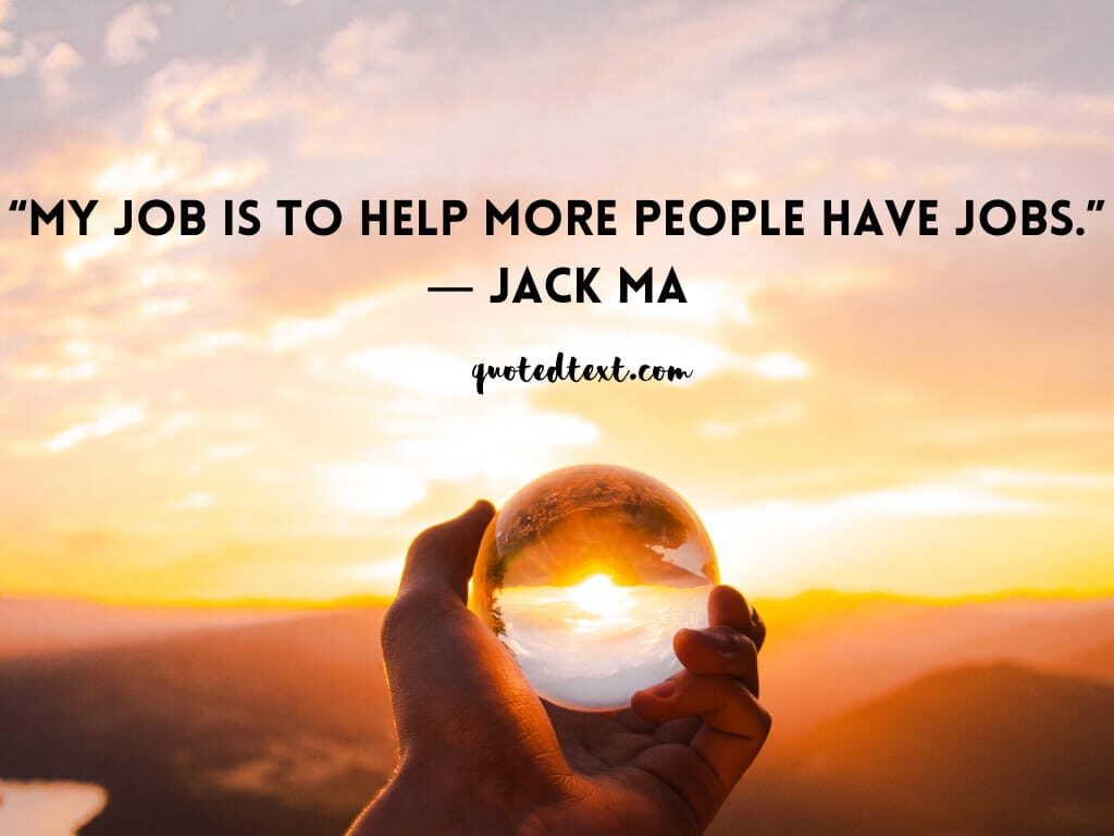 jack ma quotes on job