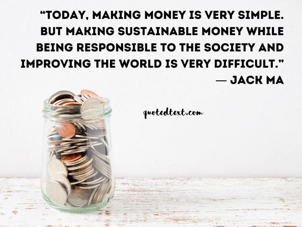 jack ma quotes on money making