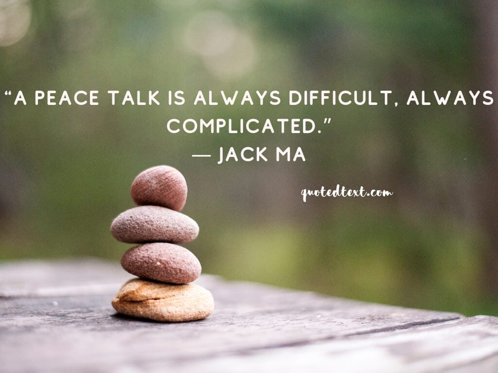jack ma quotes on peace