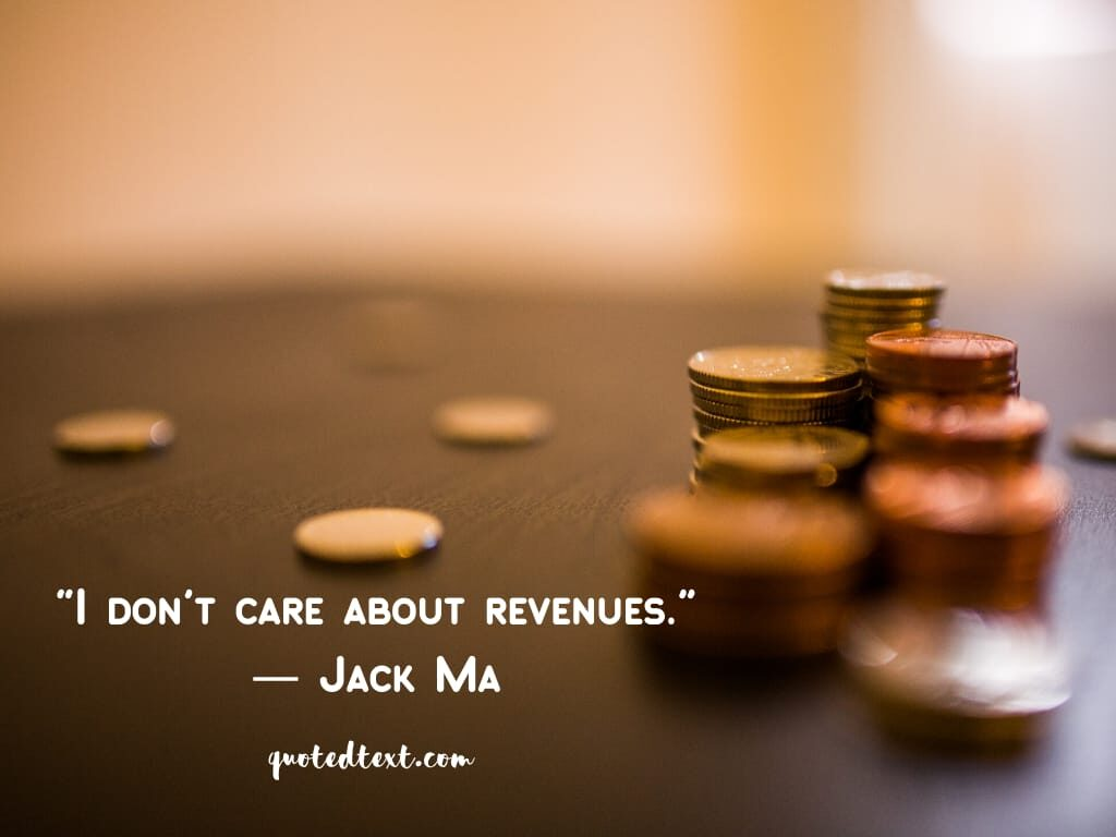 jack ma quotes on revenues