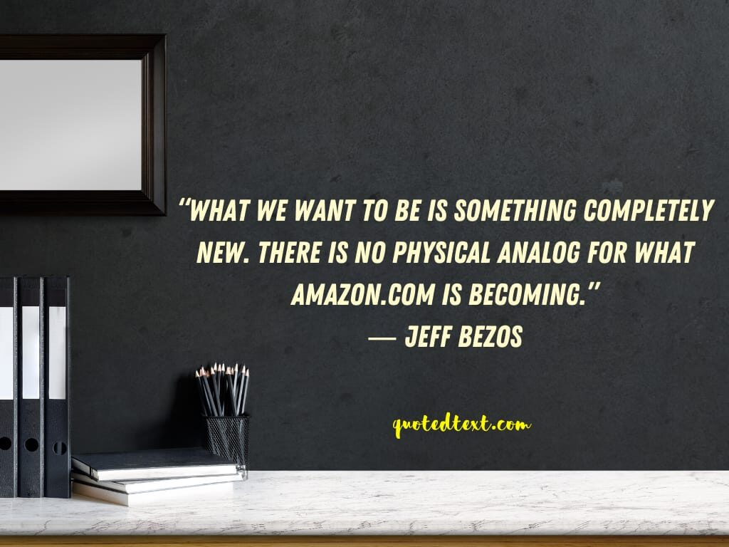 jeff bezos quotes on amazon.com