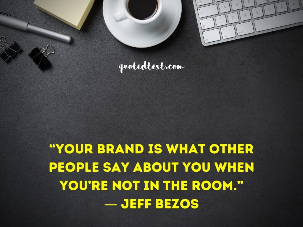 jeff bezos quotes on brand value