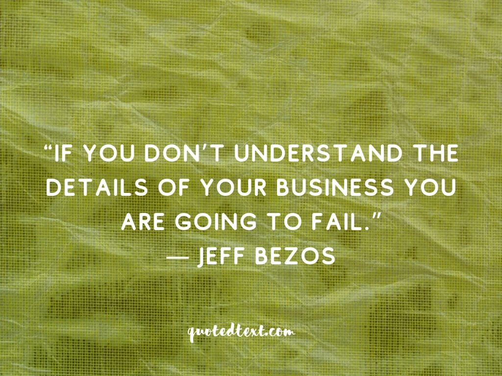 jeff bezos quotes on understand business