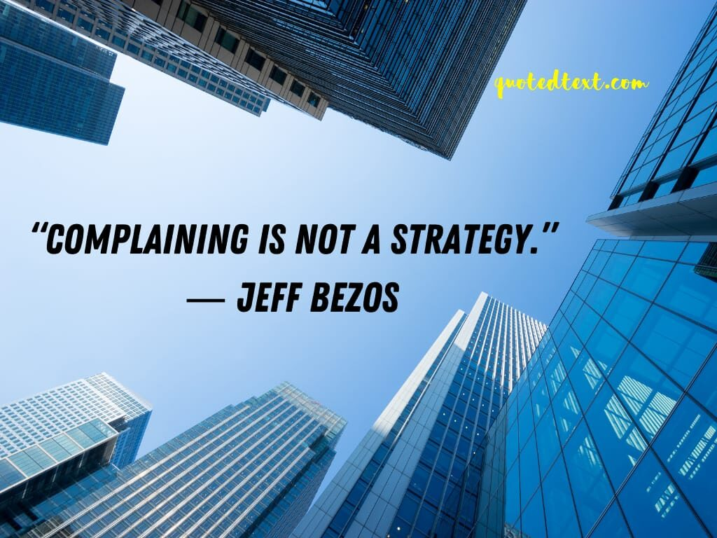 jeff bezos quotes on complaining