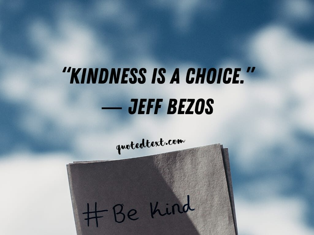 jeff bezos kindness quotes
