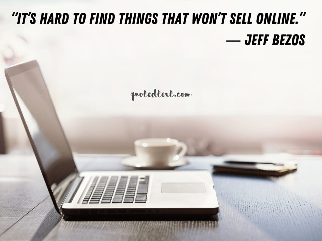 jeff bezos quotes on online business